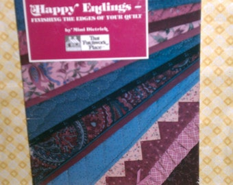 Happy Endings-Finishing the Edges of Your Quilt by Mimi Dietrich (B-93)