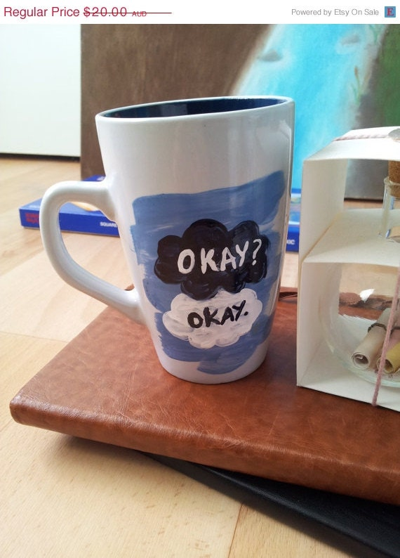 ON SALE The Fault in Our Stars quote mug - John Green TFiOS Maybe okay will be our always. My thoughts are stars I can't fathom into conste