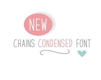 Chains Condensed Font