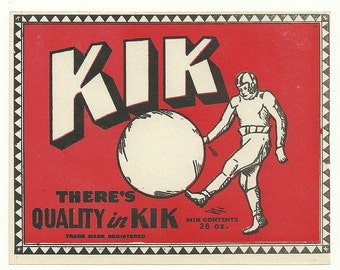 "Unused 1920's - 1930's ""KIK"" Soda Bottle Label For a 28 Ounce Bottle"