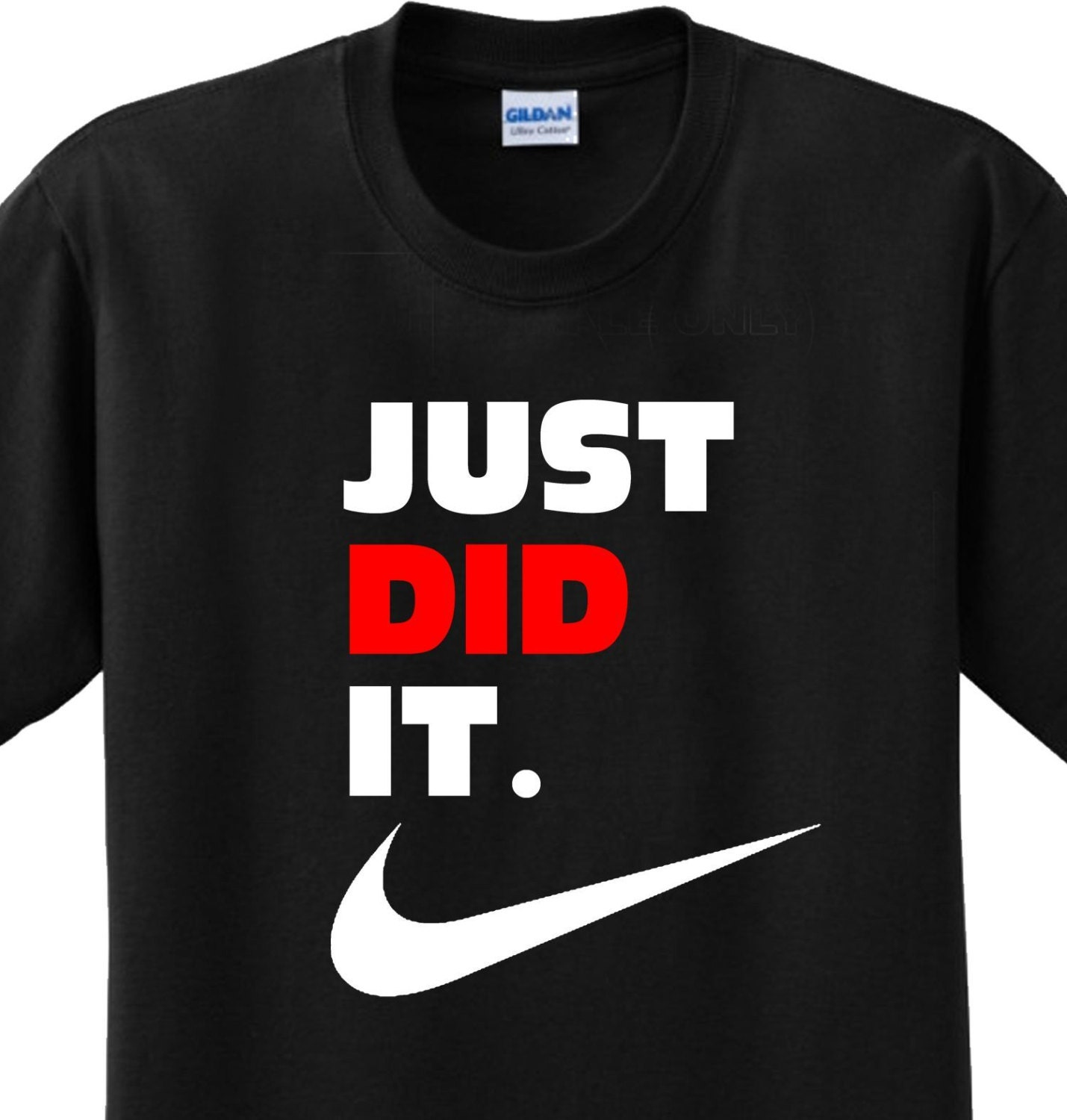 Items Similar To Just Did It Funny Saying Nike Slogan