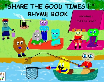 Share The Good Times Rhyme Book - featuring The P.S.R. Kids