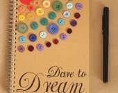 Dare to Dream journal - blank notebook