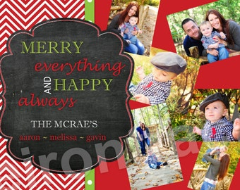 Merry Everything Christmas Card ~ Multiple Photo Christmas Card ~ Chalkboard ~ Printable, Digital  File ~ Happy Holidays ~ Family Photo
