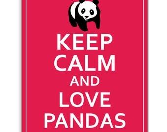 Keep Calm and  Love Pandas- Poster