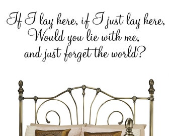 If I lay here (Snow Patrol Lyrics) Wall Decal Sticker Quote