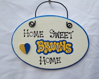 Home Sweet Home- UCLA Bruins Sign