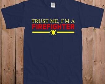 Don't worry I'm a Firefighter T-shirt mens Womens T shirt - Funny Tshirt cool Shirt Firefighter T Shirts