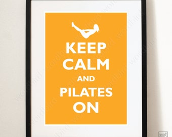 Keep Calm and Pilates On Poster Motivational Quote Inspirational Print Fitness Motivation Fitness Quote Yoga Art Print