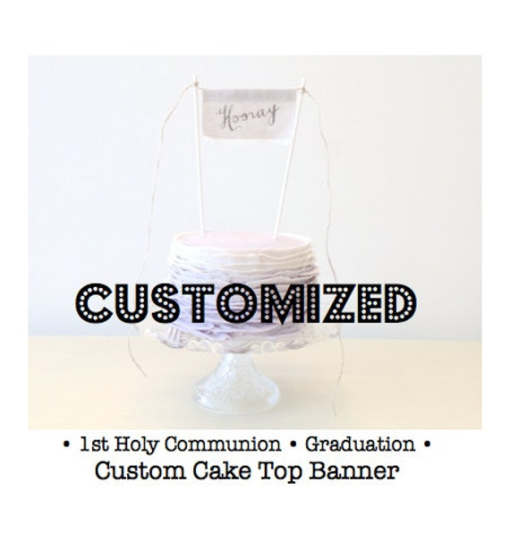 CUSTOM Cake Topper - Personalized Linen Banner Style with your own wording