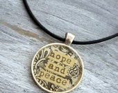 Hope And Peace - Resin Filled Collage Pendant Necklace