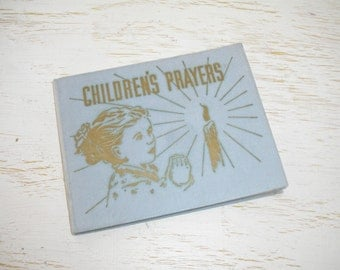 Children's Prayers book 1950 - illustrated bible study book with poetry - religious poems - shabby cottage chic mid century literature