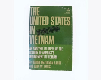 the United States in Vietnam Kahin and Lewis signed by the Author