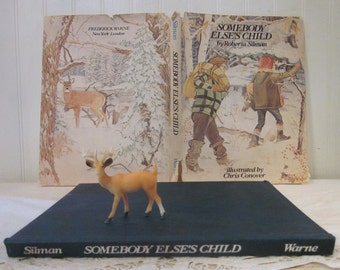 vintage book Somebody Else's Child by Roberta Silman, illustrated by Chris Conover. HC DJ. Children's book. Adoption.