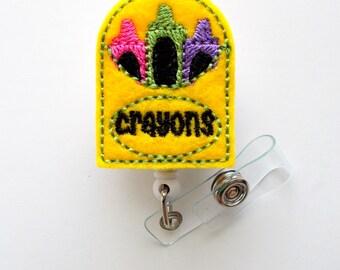 Crayons   - Felt Badge - Retractable Badge Reel - Name Badge Holder - Cute Badge Reel - Teachers Badge Holder - Teacher Gift - School Badge