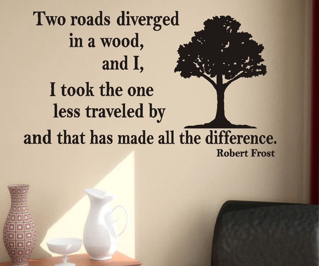 Two Roads Robert Frost Quotes Quotesgram