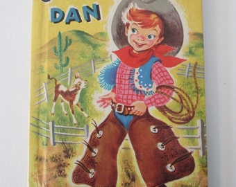 Book, Cowboy Dan, 1950, Rand McNally Elf Junior, #659, collectible, very RARE cover, Andy Cobb, very hard to find
