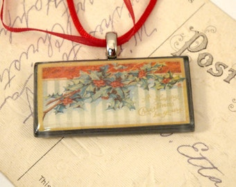 A Happy Christmas Be Yours Holly Leaves and Berries Vintage Postcard Necklace