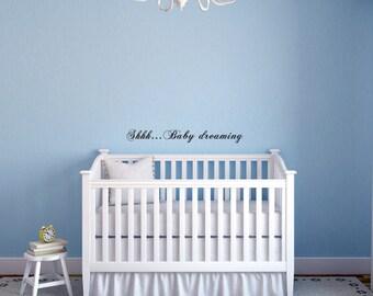 Nursery Wall Word Decal -  Shhh... Baby Dreaming