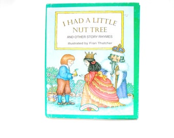 I Had a Little Nut Tree, A Vintage Children's Book