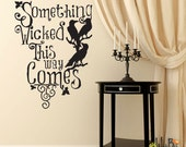 Halloween wall decal - Something Wicked This Way Comes with Ravens - Halloween Decoration