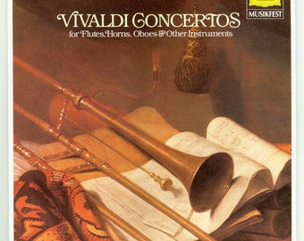 Antonio Vivaldi  Concertos  for Flutes, Horns, Oboes and Other Instruments Deutsche Grammophon Musikfest LP Vintage Vinyl Record Album