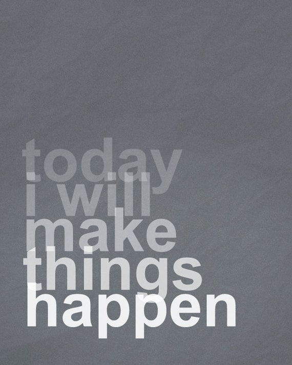 Image result for make things happen