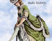 Well-Behaved Women Rarely Make History -- Marie Antoinette Inspired Postcards by Pretty Girl Postcards