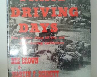 Vintage History Book - Trail Driving Days by Dee Brown and Martin Schmitt