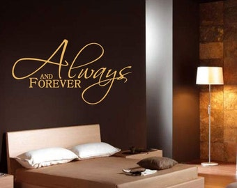 """FREE SHIPPING """"Always and Forever"""" Wall Decal Home Decor Custom Size and Color"""