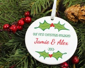 Our First Christmas Engaged Ornament - Mistletoe Holly Leaves - Personalized Porcelain Engagement Holiday Gift - orn181 - Peachwik - Custom