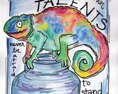 Chameleon Be Proud of Your Talents Illustrated Watercolor Print