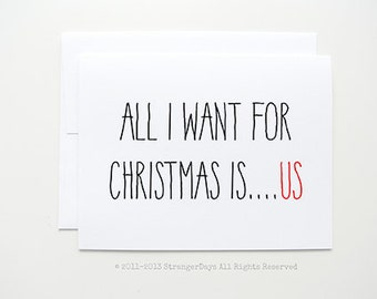 "Christmas Love. Holiday Card. "" All I want for  Christmas is Us ""  Merry Christmas."