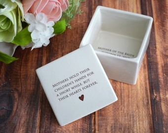 Mother of the Bride Gift, Mom Wedding Gift, Mothers hold their children's hands for a short while but... Deep Square Keepsake Box