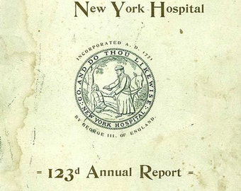 NY Hospital, Book, 1894, Fascinating Case Studies, Illustrations, Data, Great Deal of Information