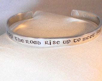 May the road rise up to meet you -  Custom Metal Stamp Bracelet (C3.8i)