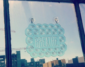 Breathe - Window Word: Mint Green Typographic Suncatcher