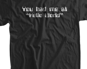 funny Shirt - Hello World T-Shirt Computer science code software Geek nerd Tee Shirt  Mens Ladies Womens