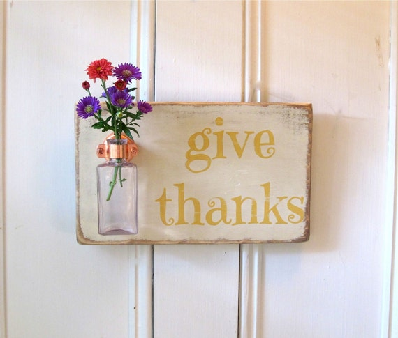 Wall Flower Vase, Give Thanks, Fall Decor, Thanksgiving, Antique Bottle, Old Ochre, Arles, Copper Hanger, Home Decor, Sign