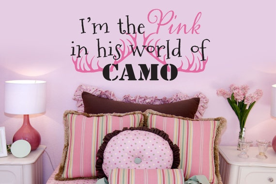 Items similar to i 39 m the pink in his world of camo decal for Camo bedroom ideas for girls