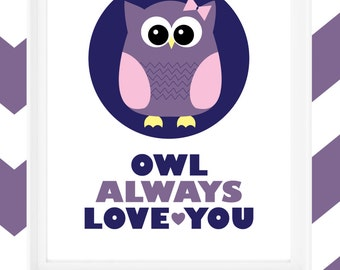 "Printable 8x10 print ""Owl Always Love You"" & Owl Graphic"