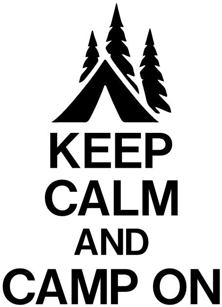 Keep Calm And Camp On Vinyl Sticker Camping Sticker Decals