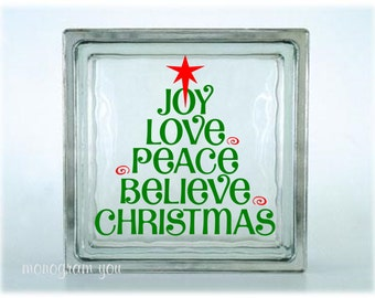 Christmas Glass Block Decal - Christmas Vinyl Decal - Joy Love Peace Believe Christmas - DIY Glass Block Decal - Holiday Decal