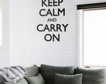 Wall Quote Decal  - Lettering Home Nursery vinyl wall sticker - Keep Calm and Carry on wall sticker - Q012