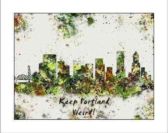 PORTLAND OREGON Skyline, PORTLAND, Keep Portland Weird, City Skyline, Watercolor Map, Painted Maps, Splatter Art, Portland Map, Portland