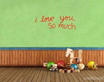 I Love You So Much Wall Decal (w/ Free Shipping!)