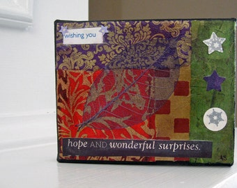 Original Art - Holiday Art - Small Art - Canvas Art  - Collage -Wishing You Hope And Wonderful Surprises