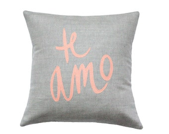 Soft Grey and Coral Te Amo Pillow