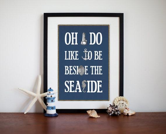 Typographic Seaside Print, Nautical Decor, Beside the Seaside, Nautical Art Print, Seaside Quote, Beach Decor, Seaside Wedding, Bathroom Art