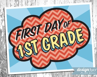 Printable First Day Of School Signs Pre-K through Grade 12 Superhero Theme - INSTANT DOWNLOAD